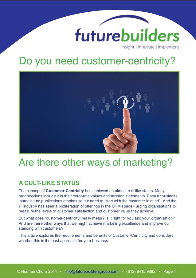 ! T! ! ! Do you need customer-centricity?! ! ! ! ! ! ! ! ! ! ! ! ! ! Are there other ways of marketing?! ! ! A CULT-LIKE S...