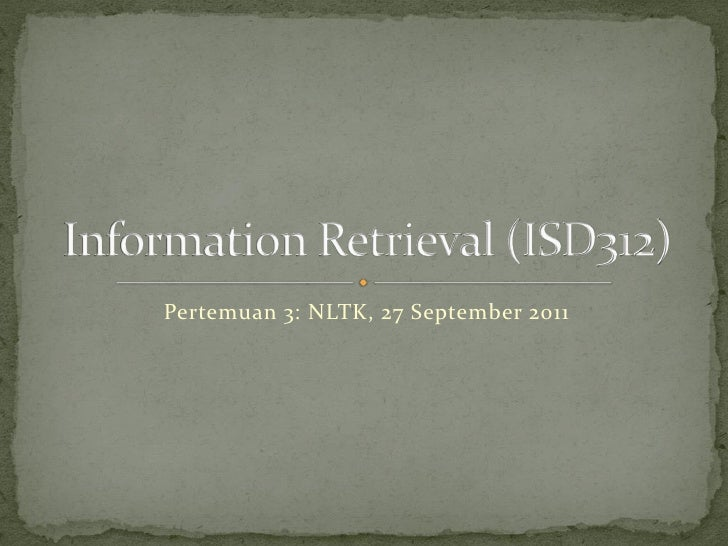 Pertemuan 3: NLTK, 27 September 2011
