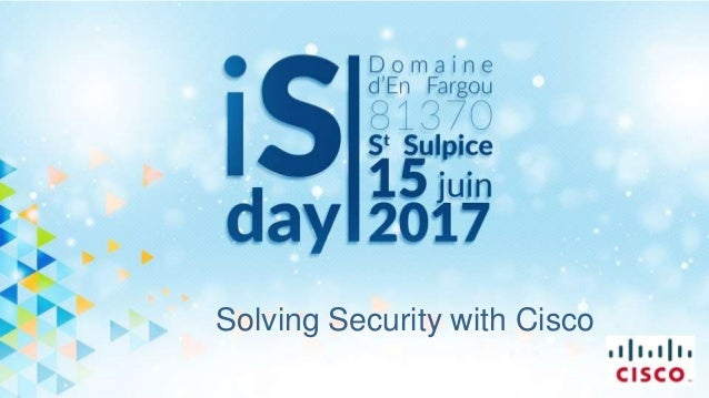 Solving Security with Cisco