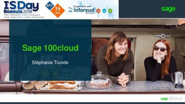 Sage 100cloud Stéphanie Trunde