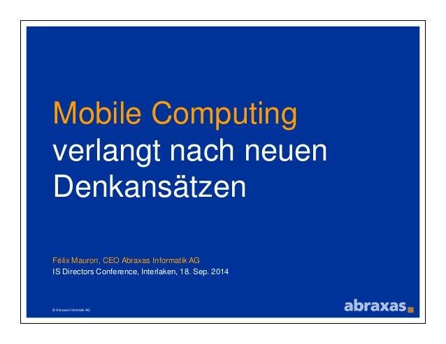 Mobile Computing verlangt nach neuen Denkansätzen Slide 2
