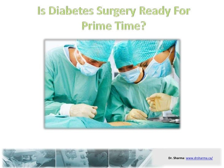 Is Diabetes Surgery Ready For Prime Time?<br />