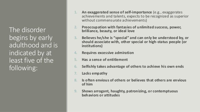 ... NARCISSIST PERSONALITY DISORDER NEED FIVE; 6.