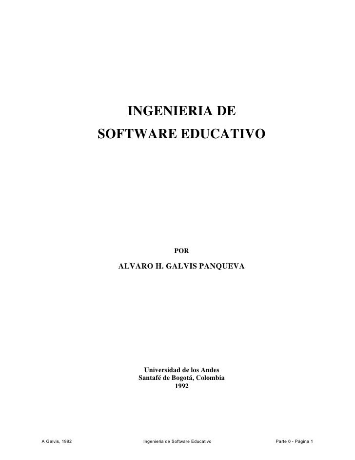 INGENIERIA DE                  SOFTWARE EDUCATIVO                                          POR                     ALVARO ...