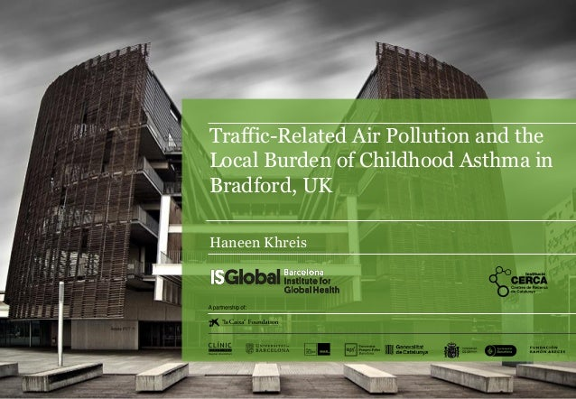 Traffic-related air pollution and the local burden of childhood asthma in Bradford, UK
