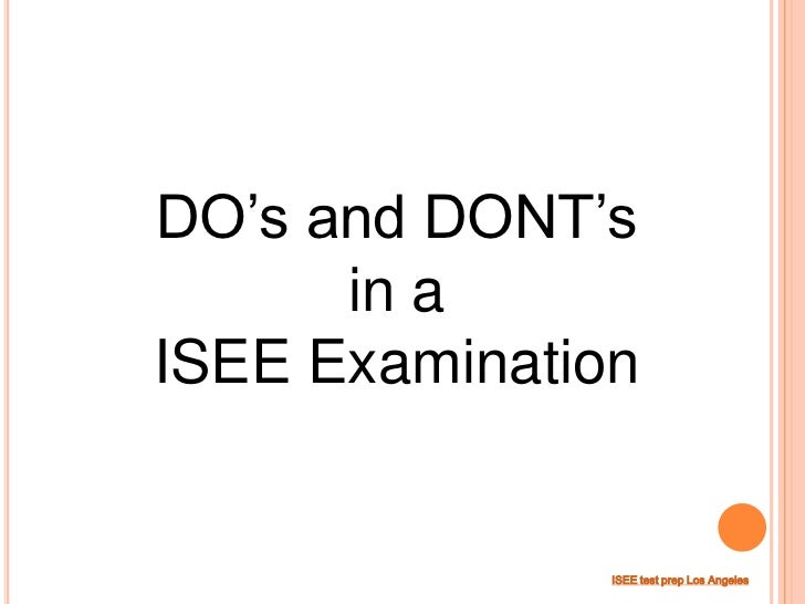 DO's and DONT's      in aISEE Examination               ISEE test prep Los Angeles