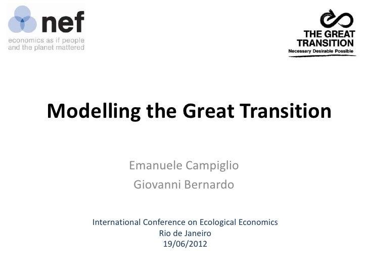 Modelling the Great Transition             Emanuele Campiglio              Giovanni Bernardo    International Conference o...