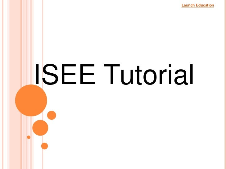 Launch EducationISEE Tutorial