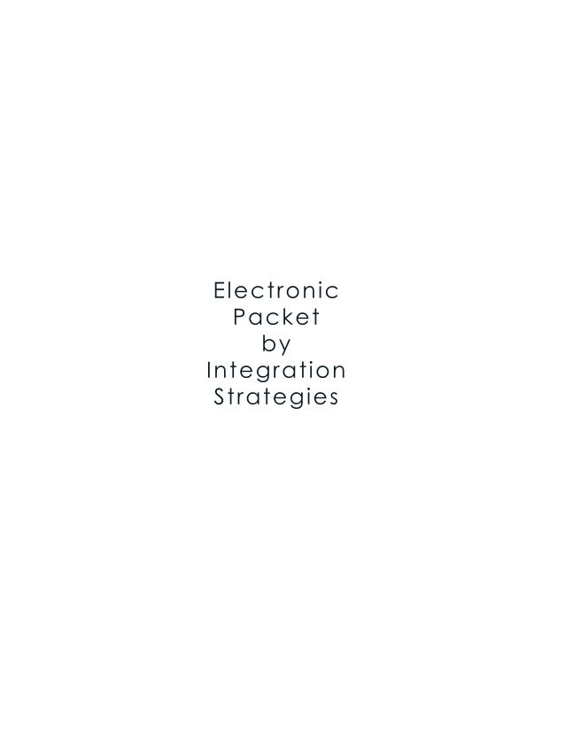 Electronic Packet by Integration Strategies