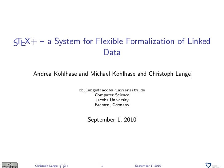S EX+ – a System for Flexible Formalization of Linked T                       Data     Andrea Kohlhase and Michael Kohlhas...