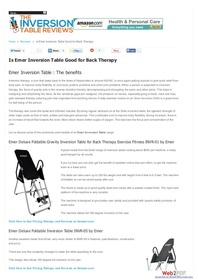 Go to...  Home » Reviews » Is Emer Inversion Table Good for Back Therapy Tweet  0  1  Share  1  1  Like  1  Is Emer Invers...