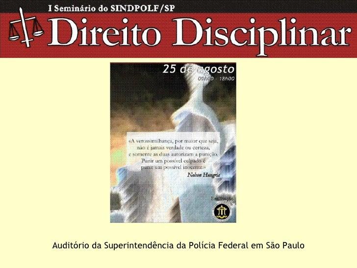 Auditório da Superintendência da Polícia Federal em São Paulo