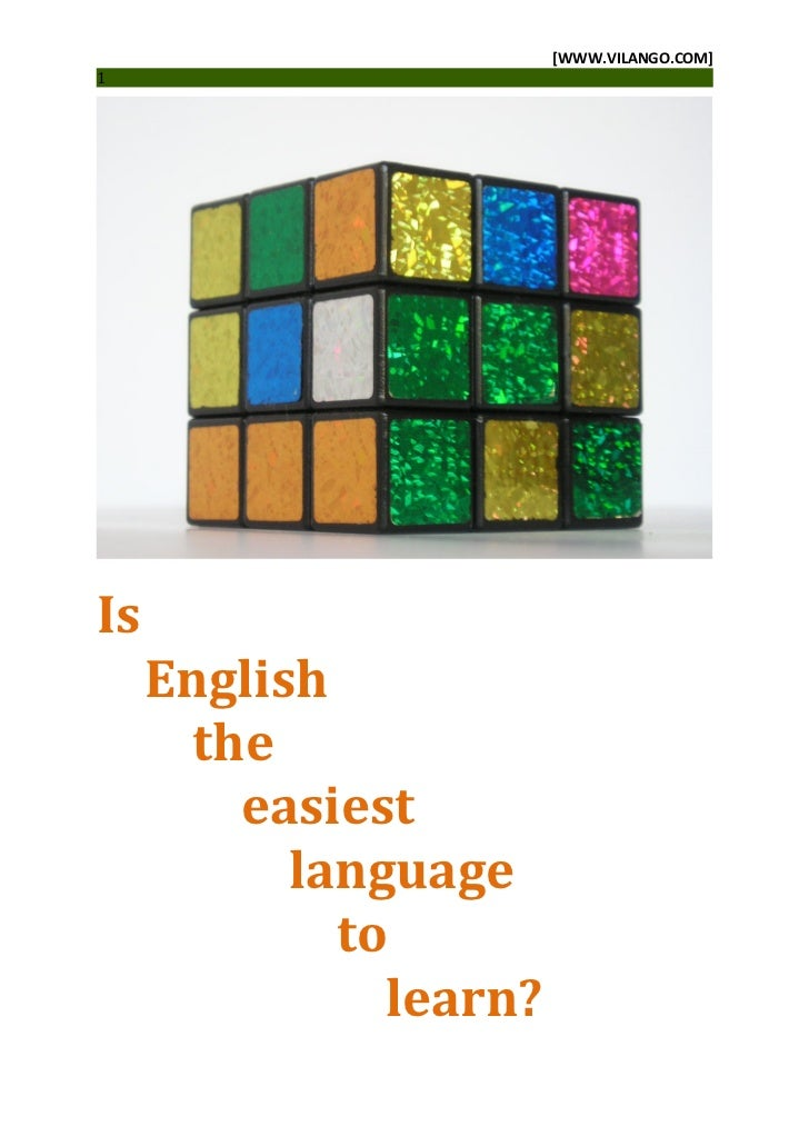[WWW.VILANGO.COM]1Is     English       the         easiest           language             to               learn?