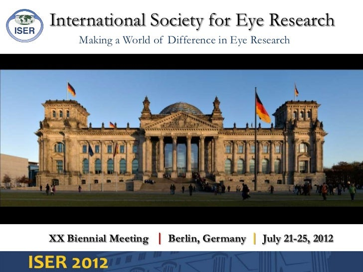 International Society for Eye Research<br />Making a World of Difference in Eye Research<br />XX Biennial Meeting   Berli...