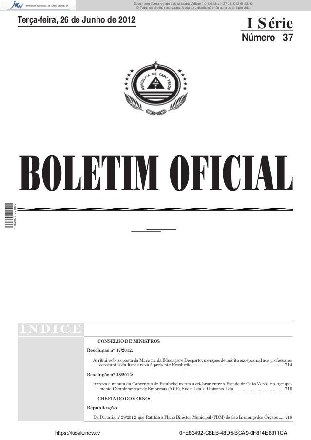 Documento descarregado pelo utilizador Adilson (10.8.0.12) em 27-06-2012 08:33:49.                                        ...