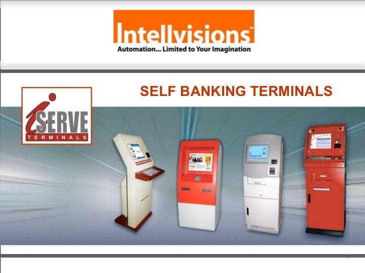 SELF BANKING TERMINALS
