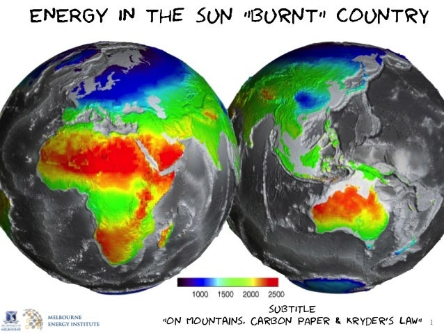 """1 ENERGY IN the sun """"burnt"""" country subtITLE """"on Mountains, Carbon PAper & Kryder's law"""""""