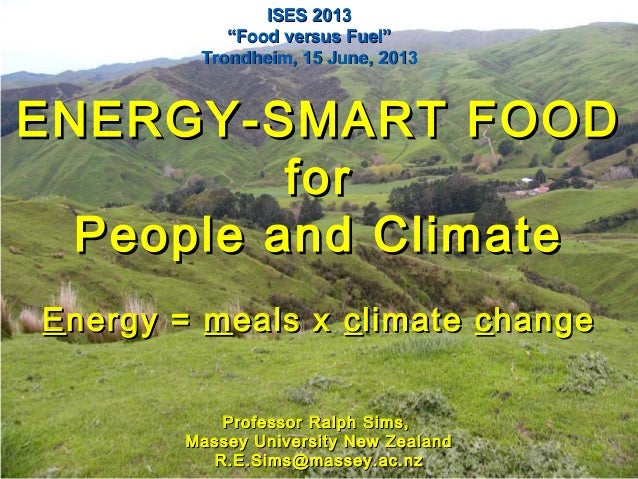 ENERGY-SMART FOODENERGY-SMART FOOD forfor People and ClimatePeople and Climate EEnergy =nergy = mmeals xeals x cclimatelim...