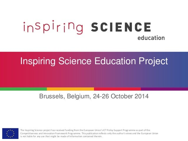 The Inspiring Science project has received funding from the European Union's ICT Policy Support Programme as part of the C...