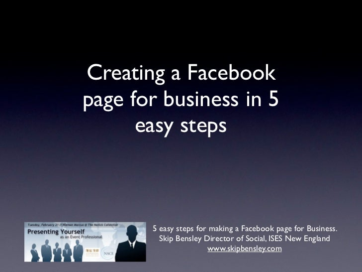 Creating a Facebookpage for business in 5      easy steps       5 easy steps for making a Facebook page for Business.     ...