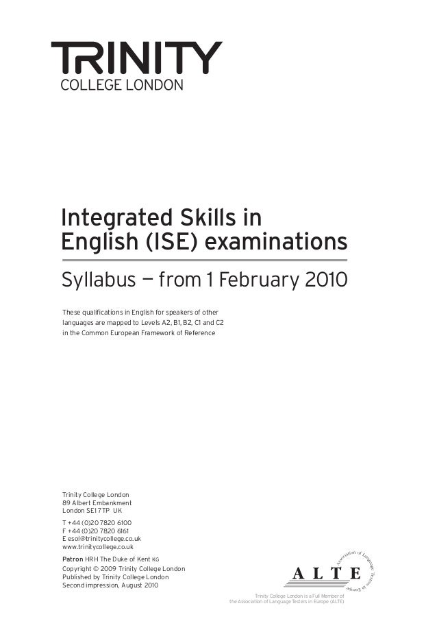 Integrated Skills inEnglish (ISE) examinationsSyllabus — from 1 February 2010These qualifications in English for speakers ...