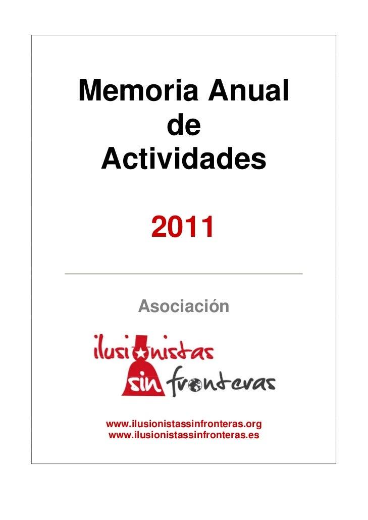 Memoria anual actividades 2011 ilusionistas sin fronteras for Memoria anual