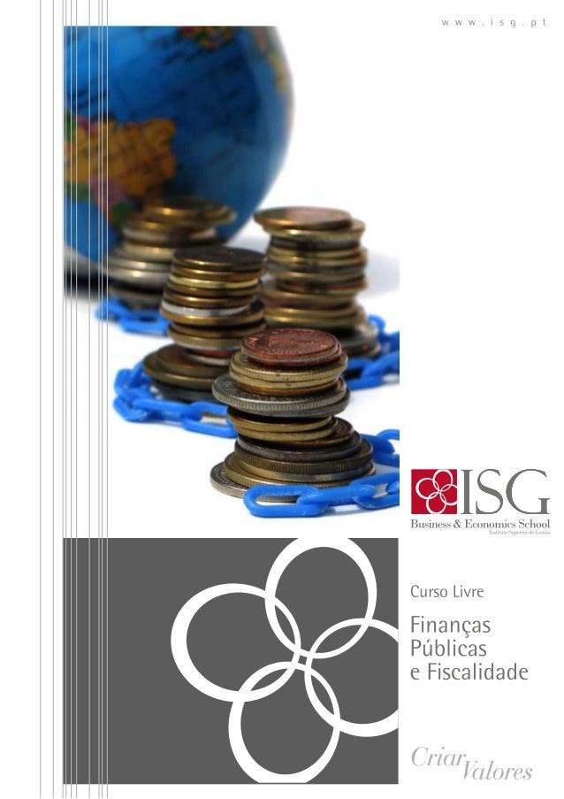 Curso livre em finanças públicas e fiscalidade ISG 2014
