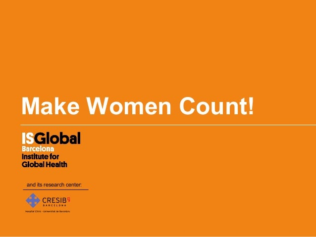 Make Women Count!and its research center: