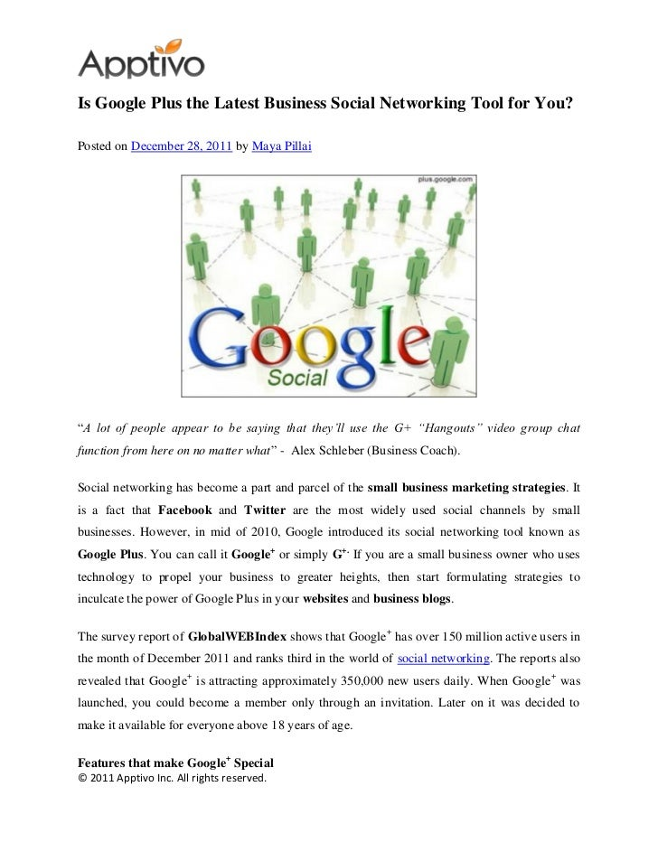 "Is Google Plus the Latest Business Social Networking Tool for You?Posted on December 28, 2011 by Maya Pillai""A lot of peop..."