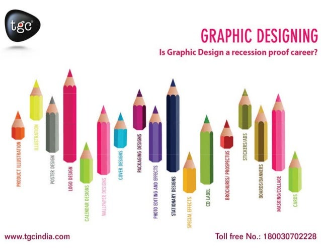 Graphic Design Courses Does the recent news of recession in jobs make you speculative and you want a job that can provide ...