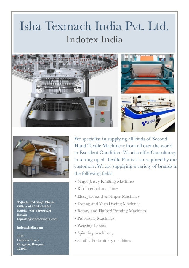 We specialise in supplying all kinds of Second Hand Textile Machinery from all over the world in Excellent Condition. We a...