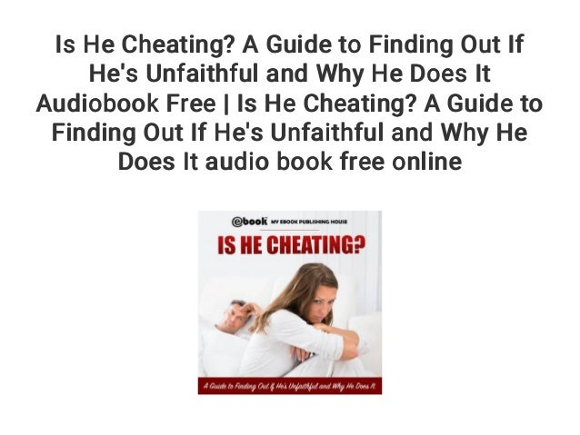 how to find out if he is cheating online