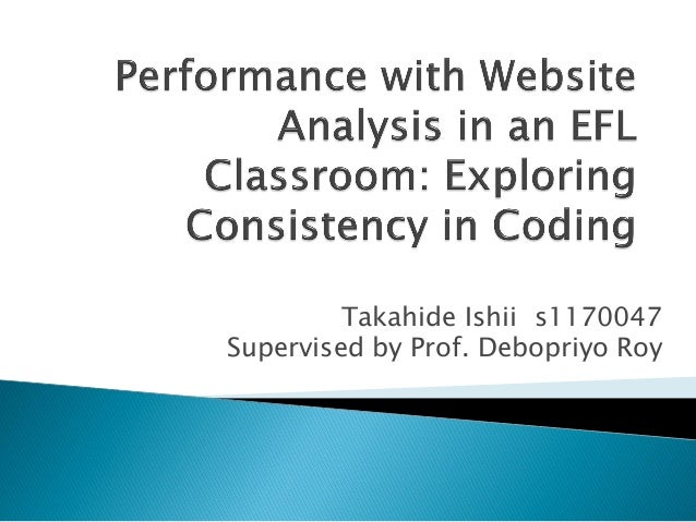 Takahide Ishii s1170047Supervised by Prof. Debopriyo Roy