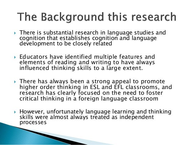  There is substantial research in language studies andcognition that establishes cognition and languagedevelopment to be ...