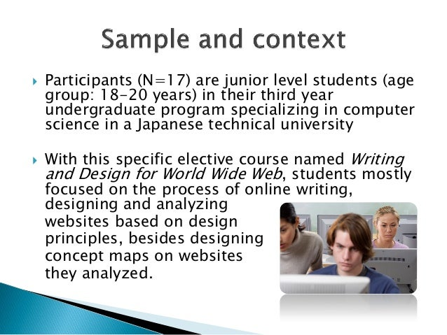  Participants (N=17) are junior level students (agegroup: 18-20 years) in their third yearundergraduate program specializ...