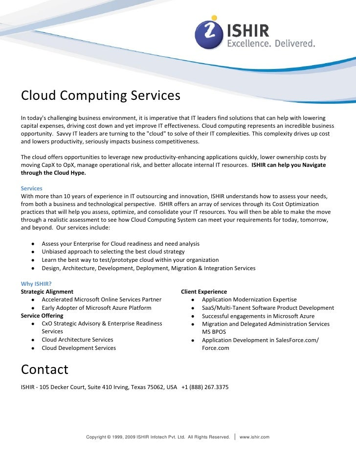 Cloud Computing Services In today's challenging business environment, it is imperative that IT leaders find solutions that...