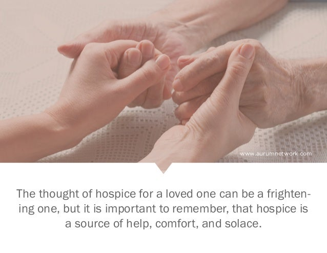 Is Hospice Care Right for Your Loved One? Slide 2