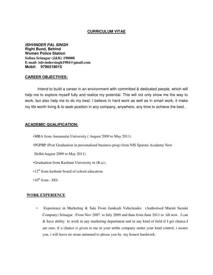 CURRICULUM VITAEISHVINDER PAL SINGHRight Bund, BehindWomen Police StationSolina Srinagar (J&K) 190008E-mail- ishvindersing...
