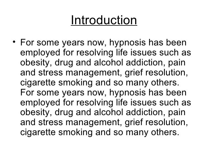 "an introduction to the analysis of hypnosis Hypnosis over the years article analysis, chronic pain, habits essay on hypnosis - hypnosis introduction ""hypnosis is simply making a change in the."
