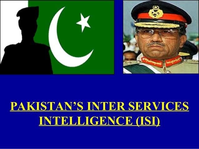 PAKISTAN'S INTER SERVICES INTELLIGENCE (ISI)