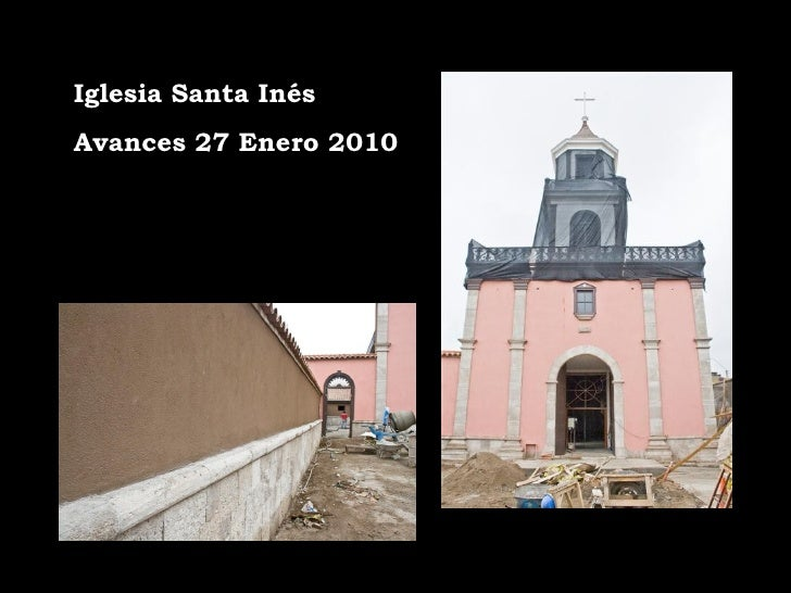 Iglesia Santa Inés Avances 27 Enero 2010