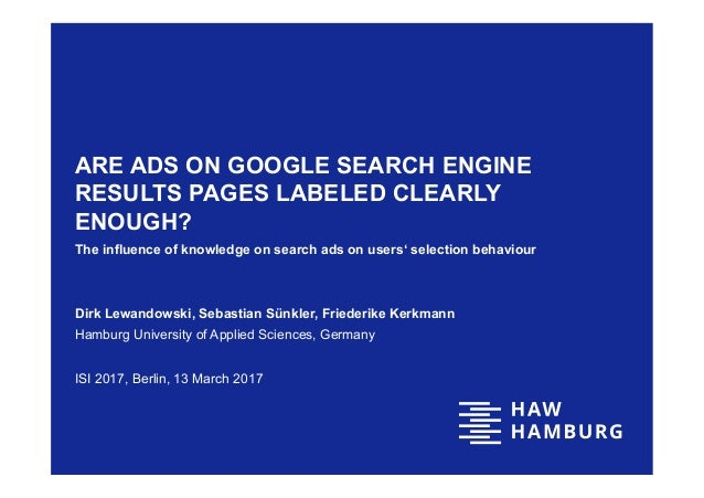 ARE ADS ON GOOGLE SEARCH ENGINE RESULTS PAGES LABELED CLEARLY ENOUGH? The influence of knowledge on search ads on users' s...