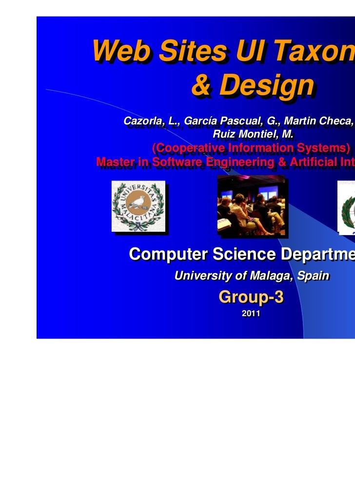Web Sites UI TaxonomyWeb Sites UI Taxonomy      & Design       & Design    Cazorla, L., García Pascual, G., Martin Checa, ...