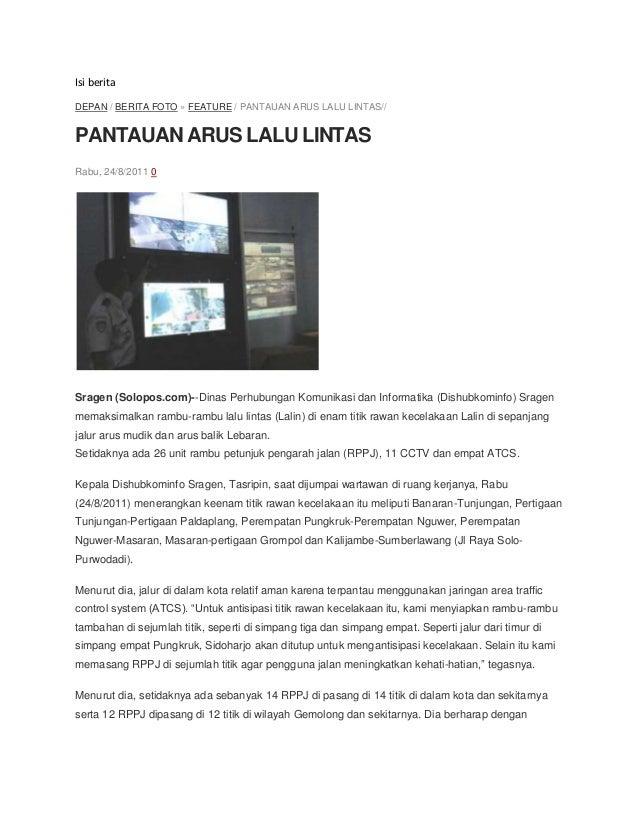Isi berita DEPAN / BERITA FOTO » FEATURE / PANTAUAN ARUS LALU LINTAS// PANTAUAN ARUS LALU LINTAS Rabu, 24/8/2011 0 Sragen ...