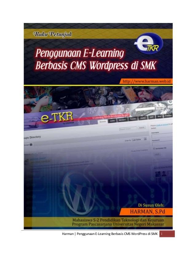 Harman | Penggunaan E-Learning Berbasis CMS WordPress di SMK i