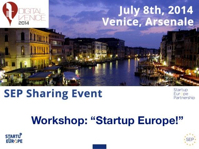 "Workshop: ""Startup Europe!"""