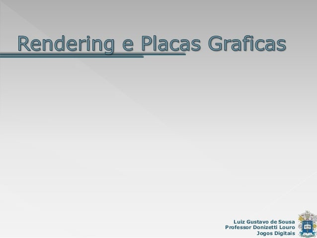 Luiz Gustavo de Sousa Professor Donizetti Louro Jogos Digitais