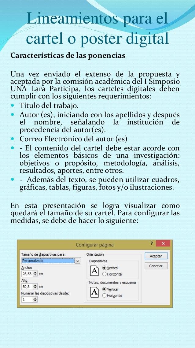 Lineamientos para el  cartel o poster digital  Características de las ponencias  Una vez enviado el extenso de la propuest...