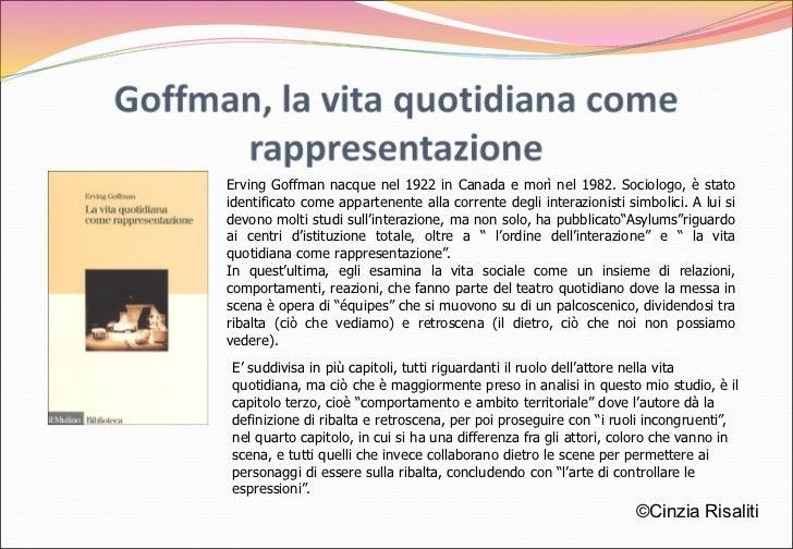 La vita quotidiana come rappresentazione – Goffman ...