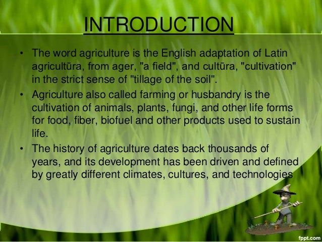 an introduction to the history of agriculture Indian economy introduction – economy study material & notes home / study material / economics / indian economy introduction – economy study material  history.
